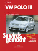 VW Polo III 9/94 bis 10/01, So wird's gemacht - Band 97