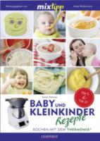 Baby und Kleinkinder Rezepte - Kochen mit dem Thermomix