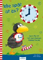 Wie spät ist es? Lern die Uhr mit dem kleinen Raben Socke
