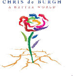 Rock & Pop CDs - Chris de Burgh - A Better World [CD]