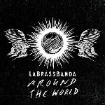 Rock & Pop CDs - LaBrassBanda - Around the World [CD]