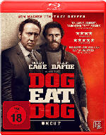 Dog Eat Dog (Uncut) [Blu-ray]