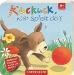 Coppenrath - Kuckuck, wer spielt da?