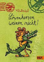 Beltz & Gelberg Löwenherzen weinen nicht!