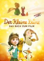 Loewe Verlag Der kleine Prinz - Das Buch zum Film